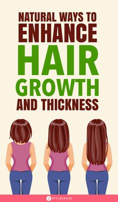 12 Natural Ways To Enhance Hair Growth And Thickness Hair Remedies For Growth, Hair Growth Treatment, Remedies For Thick Hair, Tips For Thick Hair, Reduce Hair Fall, Hair Pack, Healthy Hair Tips, Hair Quality, Natural Hair Growth