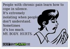 """People with chronic pain learn how to cope in silence. It's extremely isolating when people don't understand."" And, the lack of support form others just adds to the hurt. Intracranial Hypertension, Trigeminal Neuralgia, Ankylosing Spondylitis, Hypermobility, Chronic Migraines, Chronic Illness, Chronic Pain, Endometriosis Awareness, Illness Quotes"