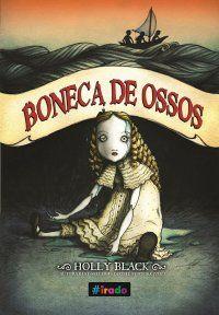 Conheça BONECA DE OSSOS, lançamento de abril da @Grupo Editorial Novo Conceito com o novo selo #irado http://www.fabricadosconvites.blogspot.com.br/2014/03/news-novo-conceito.html