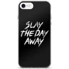 Slay The Day Away iPhone 7/7 Plus Case ($25) ❤ liked on Polyvore featuring accessories, tech accessories and phone