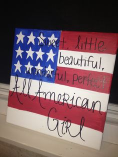 Sweet beautiful, wonderful, perfect all American girl - Canvas Painting Diy Canvas, Canvas Art, Small Canvas, Canvas Ideas, Little Presents, Little Gifts, Country Girl Rooms, Fun Crafts, Diy And Crafts
