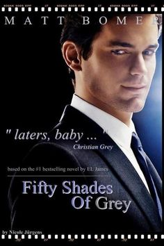 fifty shades of grey....All I can say is, THANK YOU JESUS!!!!! THE best man for the part!