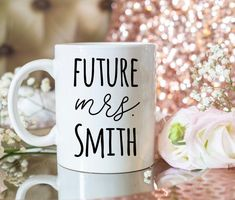Smith engagement gift mug. Personalized bride to be mug. Best Friend Mug, Friend Mugs, Grandma Mug, Grandmother Gifts, Book Lovers Gifts, Gifts In A Mug, Personalised Name Mugs, Perfect Engagement Gifts, Literary Gifts