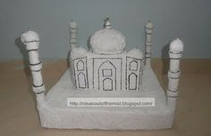 Ideas out of the mist: How to make a paper mache model / sculpture of Taj Mahal for kids school projects