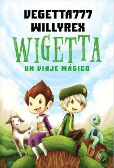 TítolWigetta : un viaje mágico / Vegetta777, Willyrex. Octubre 2015
