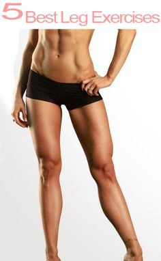 The 5 best exercises for shaping your legs, and thighs!