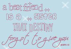 Best friends & sisters. Always!