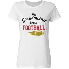 Football Grandma | great shirt