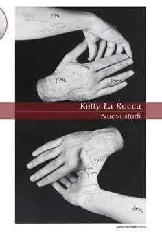 """""""Ketty La Rocca. Nuovi studi"""" isbn 9788874901449"""