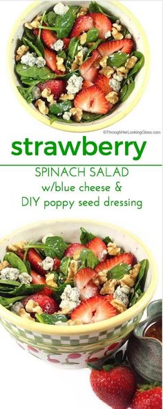 Strawberry Spinach Salad. A beautiful salad with contrasting greens and brilliant berries. Create the sweet, tangy, homemade dressing in the blender. http://www.throughherlookingglass.com/