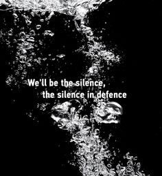 Silence in defence