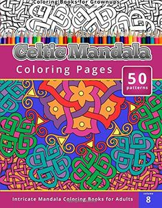 Coloring Books For Grown Ups Celtic Mandala Pages BCeltic Brbr 100 Pagesbr Measures Full