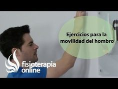 Ejercicios para mejorar la movilidad del hombro. - YouTube