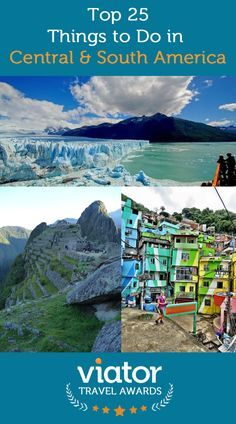Top 25 Things to Do in Central and South America, from our 2014 Viator Travel Awards: http://travelblog.viator.com/top-25-in-central-south-america/