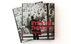 EYES ON THE CITY – Urbane Welten Publikation für das GrazMuseum 2012 Eyes, City, Cover, Books, Design, Livros, Cities, Book, City Drawing