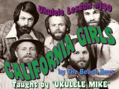 CALIFORNIA GIRLS for the UKULELE - UKULELE LESSON   TUTORIAL by  UKULELE MIKE