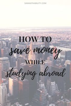 How to save money while studying abroad! Studying abroad in college does not have to be expensive! Here are some easy way to save money while studying abroad!
