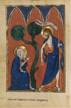 Noli Me Tangere from Miniatures of the Life of Christ French (Northeastern France), New York, Morgan Library MS fol. Noli Me Tangere, Medieval Life, Medieval Art, Catholic Art, Religious Art, Italian Paintings, Life Of Christ, Book Of Hours, Mystique