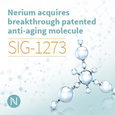 Nerium Acquires Anti Aging Molecule SIG 1273  engineered by #PrincetonUniversity biochemist Jeffry Stock. SIG-1273 is the result of 20 years of intensive biomedical #skincare research. http://sherylscott.theneriumlook.com