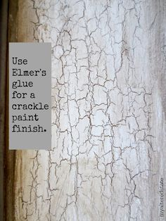 Elmer's glue for a crackle paint finish