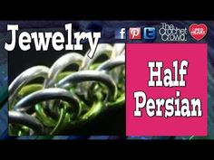 How To Make Jewelry: Half Persian Chainmaille Tutorial