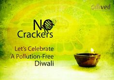 Firecrackers cause air, water and noise pollution. So, if you can, refrain from lighting them. Green Diwali Poster, Pollution Free Diwali, Go Green Posters, Diwali Photography, Diwali Images, Golden Fish, Diwali Rangoli, Noise Pollution