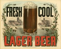 """Currier & Ives, """"Fresh Cool Lager Beer,"""" 1877-1894. Color lithograph. New-York Historical Society. Brewed and served cold, lager beer was introduced to the United States during the 1840s by German immigrant brewers."""