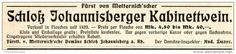 Original-Werbung/ Anzeige 1909 - FÜRST VON METTERNICH'SCHER SCHLOSS JOHANNISBERGER KABINETTWEIN - ca. 115 x 20 m