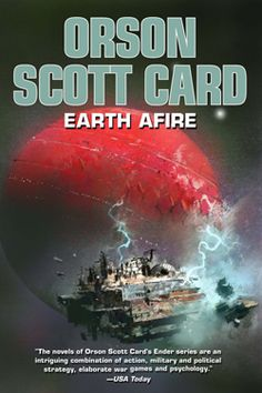 Earth Afire by Orson Scott Card & Aaron Johnston. SciFi. One hundred years before Ender's Game, the aliens arrived on Earth with fire and death. This is the story of the First Formic War. Only Mazer Rackham and the Mobile Operations Police can move fast enough to meet the threat.