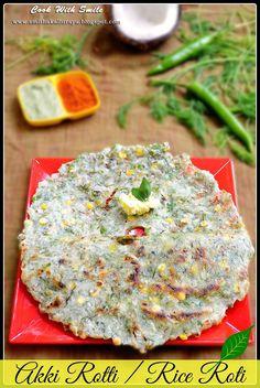 AKKI ROTTI RECIPE / RICE ROTI - KARNATAKA SPECIAL BREAKFAST !!! ~ Cook With Smile