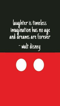 One of my favorite quotes of Disney …