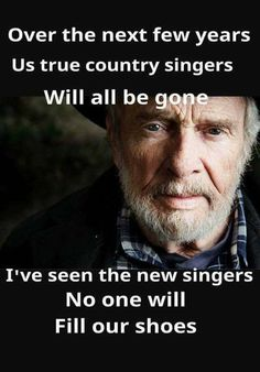 Classic Country Music is not being sung or given radio play anymore. The so-called country singers performing today are too uptown and probably don't even know what real Country Music is.