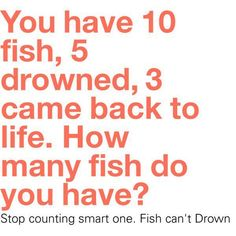 lol I read it and I was like? fish drowning? then my eyes fell upon the smaller text XD