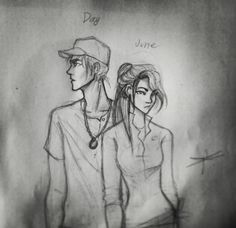Day and June (Legend by Marie Lu)... PERFECT portrayal of Day!!! Just... PERFECT!!!! (June... not so much)