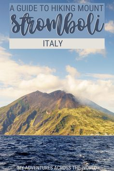 Mount Stromboli volcano calls for adventure. Read this post to find out everything you need to know about the hike, and get tips to prepare for it | Volcano Stromboli | #volcano #volcano hike via @clautavani