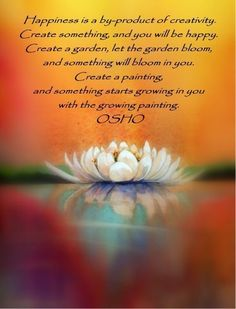 The art of creating, Osho.