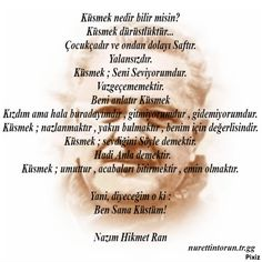 Nazım Hikmet - I'm Offended You Poem Quotes, Words Quotes, Best Poems, Loneliness, Mood, In My Feelings, Cool Words, Favorite Quotes, Literature