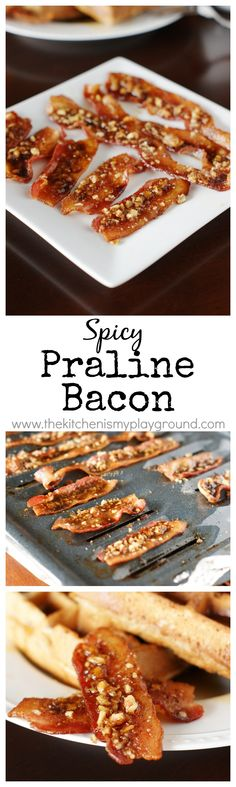 Spicy Praline Bacon ~ perfect for a party or for an extra-special brunch or breakfast treat. #GottobeNC