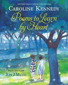 Poems to Learn By Heart (BOOK)--In this diverse collection, a companion to her New York Times #1 best-seller A Family of Poems, Caroline Kennedy has chosen more than a hundred poems that speak to all of us: the young and young at heart, readers new to poetry and devoted fans. These poems explore deep emotions, as well as ordinary experiences. They cover the range of human experience and imagination.
