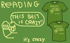 TopatoCo: Reading is Crazy T-Shirt