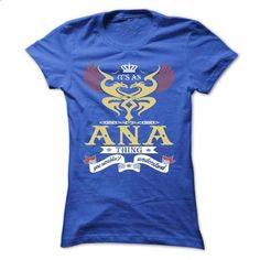 its an ANA Thing You Wouldnt Understand  - T Shirt, Hoo - #tee quotes #matching hoodie. ORDER NOW => https://www.sunfrog.com/Names/its-an-ANA-Thing-You-Wouldnt-Understand--T-Shirt-Hoodie-Hoodies-YearName-Birthday-44956894-Ladies.html?68278