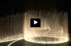 """The Dubai Fountain - Time To Say Goodbye""    (click through to watch)"