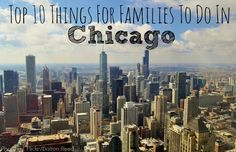 The Windy City stands as one of the most family-friendlycities in the Midwest. Here are the top 10 things to do in Chicago with kids.