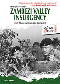 Zambezi Valley Insurgency: Early Rhodesian Bush War Operations (Africa @ War Series) Used Book in Good Condition Malayan Emergency, School Of Engineering, Battle Of Britain, Insurgent, History Books, Special Forces, Military History, Historian, Book Publishing
