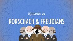 Rorschach & Freudians: Psychology #21