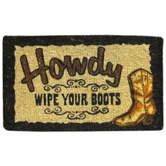 Howdy Wipe Your Boots Doormat | Shop Hobby Lobby