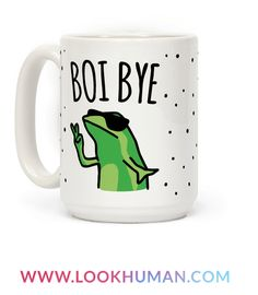 There goes dat boi, be sure to tell em' bye! Show your love for frogs, memes and pop culture with this funny and sassy, frog meme, parody coffee mug!