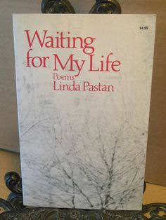 Waiting For My Life Poems by Linda Pastan 1st Edition Poetry 1981