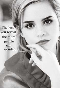 Leave em wondering.  Best words to live by for inner peace. #emma_watson_model
