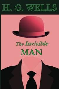 The Invisible Man https://2aughlikecrazy.wordpress.com/2014/08/25/the-invisible-man/